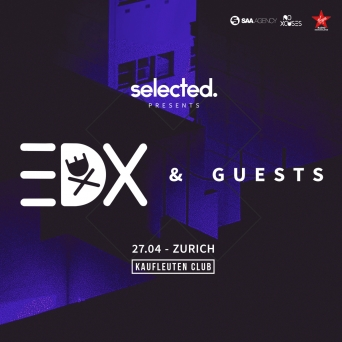 Selected w/ EDX Kaufleuten Klubsaal Zürich Tickets