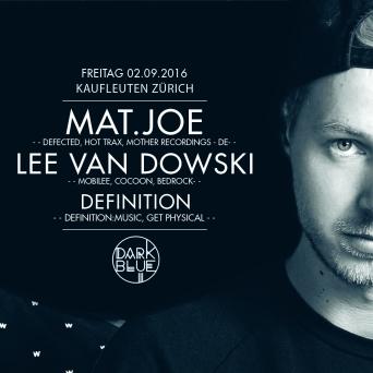 Dark Blue w/ Mat.Joe Kaufleuten Klub Zürich Tickets