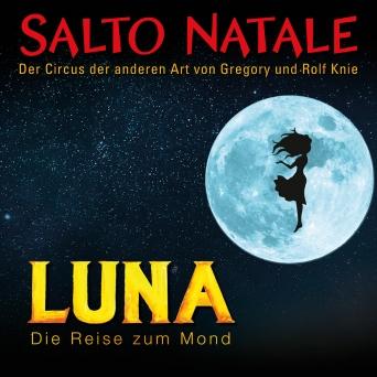 Salto Natale Luna Chapiteau Salto Natale Zürich-Kloten Tickets