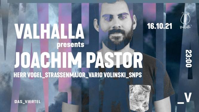 Valhalla presents: Joachim Pastor Viertel Klub Basel Biglietti