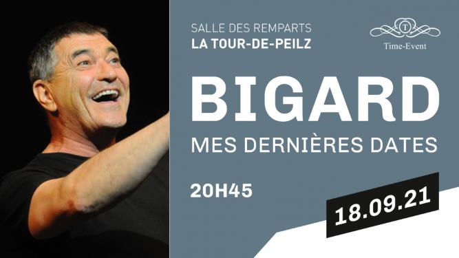 J-M Bigard Le spectacle de ma vie Salle des Remparts La Tour de Peilz Billets