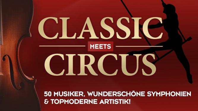 DAS ZELT: Classic meets Circus Diverse Locations Diverse Orte Tickets