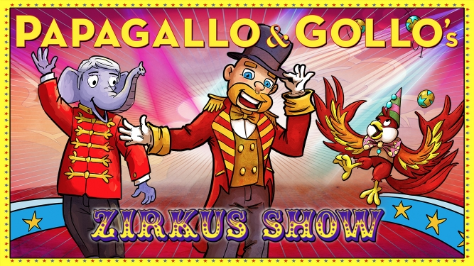 Papagallo & Gollo's Zirkusshow Several locations Several cities Tickets