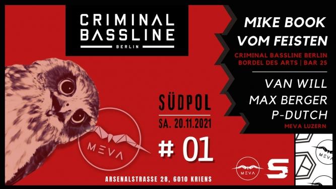 Criminal Bassline Labelnight Südpol Luzern Tickets
