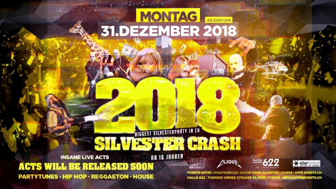 Silvester Crash @ Halle 622 Halle 622 Zürich Tickets