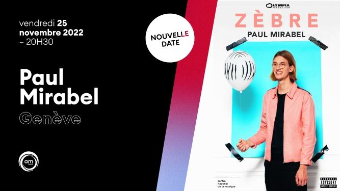 Paul Mirabel - « Zèbre » Théâtre du Léman Genève Billets