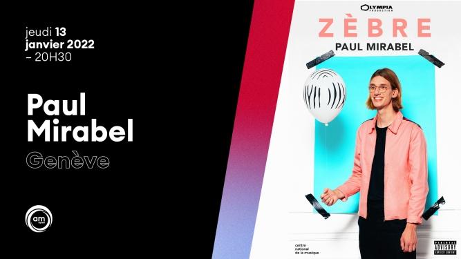 Paul Mirabel Théâtre du Léman Genève Tickets