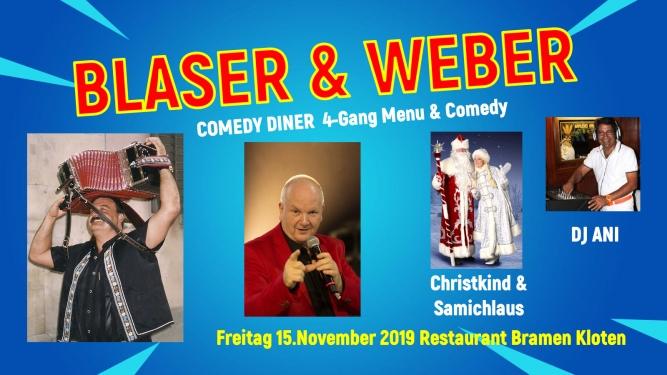 Blaser & Weber Comedydiner Restaurant Bramen Kloten Tickets