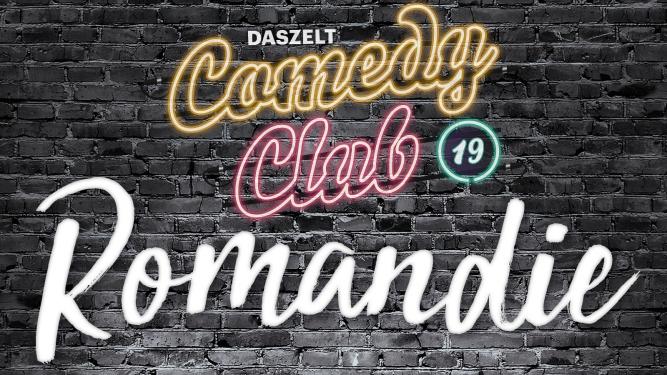 Comedy Club Romandie DAS ZELT Yverdon, Rives du Lac Tickets