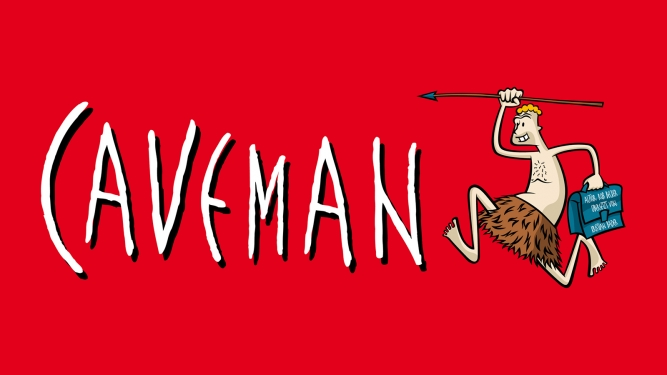 Caveman Several locations Several cities Tickets