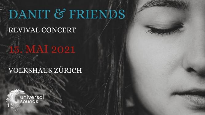 Danit & Friends Volkshaus, Theatersaal Zürich Tickets