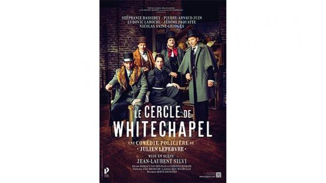 Le cercle de Whitechapel Théâtre de Terre Sainte Coppet Billets
