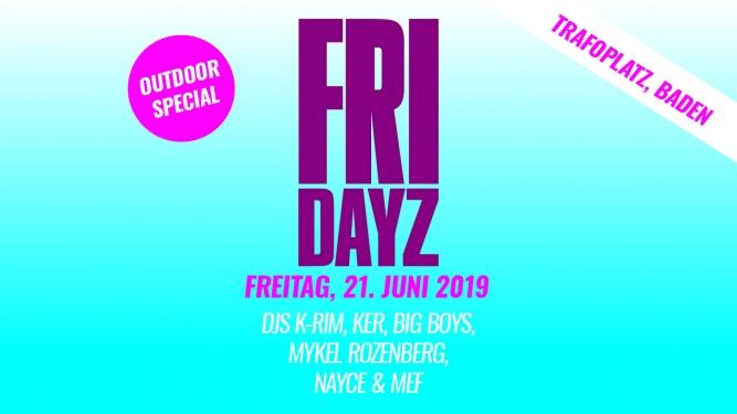 Fridayz // Trafoplatz Baden Tickets