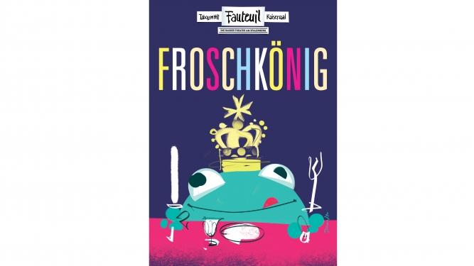 Froschkönig Several locations Several cities Tickets