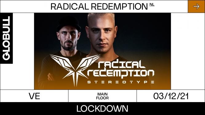 Radical Redemption Globull Bulle Billets