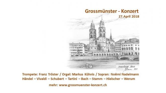 Grossmünster-Konzert: Trompete - Orgel - Sopran Grossmünster Zürich Billets