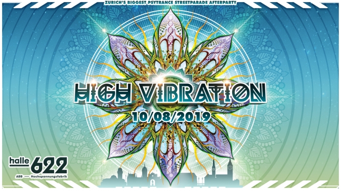 High Vibration 2019 Halle 622 Zürich Tickets