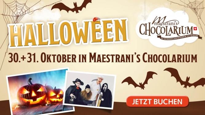 Halloween in Maestrani's Chocolarium Maestrani's Chocolarium Flawil bei St. Gallen Tickets