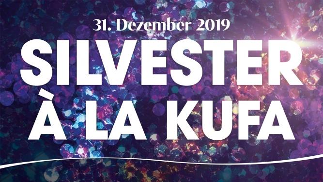 Silvester à la KUFA Kulturfabrik KUFA Lyss Lyss Tickets