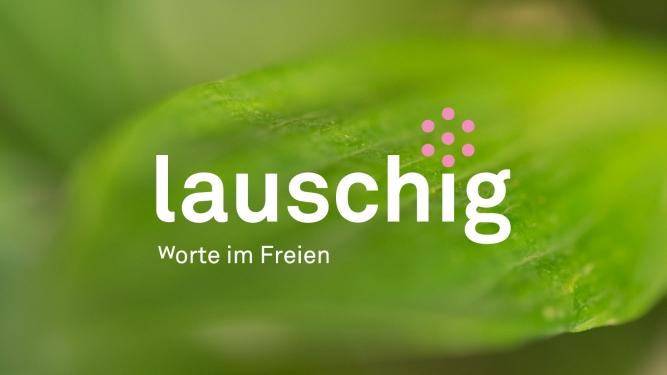 lauschig - wOrte im Freien Diverse Locations Diverse Orte Tickets