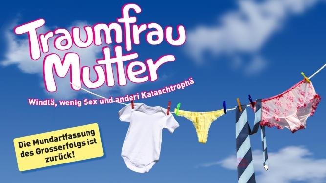 Traumfrau Mutter 2021 MAAG Halle Zürich Tickets