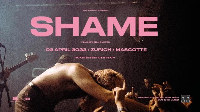 Shame Mascotte Zürich Tickets