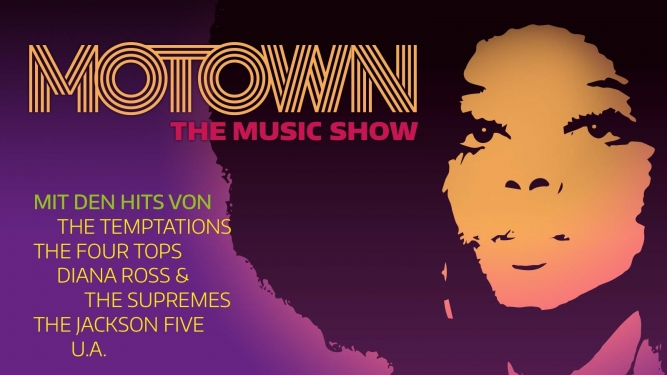 Motown - The Music Show MAAG Halle Zürich Tickets