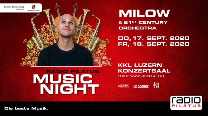Radio Pilatus Music Night 2020 - Milow & 21st Century Orchestra KKL, Konzertsaal Luzern Tickets