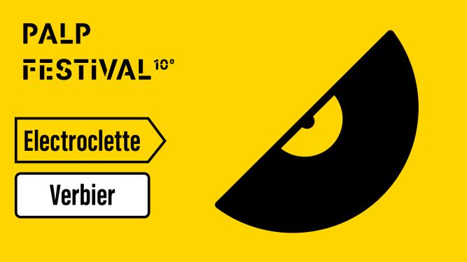 Electroclette - PALP - Pass 2 jours La Chaux Verbier Tickets