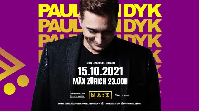 Paul Van Dyk MÄX Zürich Tickets