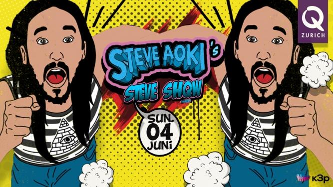 Steve Aoki's Steve Show Q Zurich Zürich Tickets
