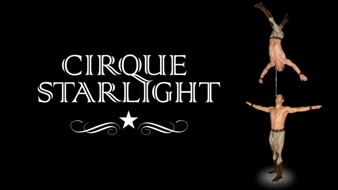 Création 2017 du Cirque Starlight Diverse Locations Diverse Orte Tickets