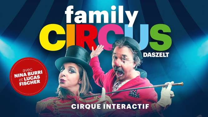 Family Circus DAS ZELT Genève Biglietti