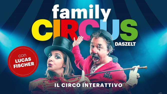 Family Circus DAS ZELT Lugano Tickets