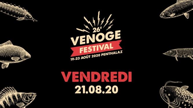 Vendredi 21.08.2020 Venoge Festival Penthalaz Tickets
