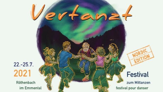 Vertanzt - Festival pour danser 22.-25.07.2021 Festivalgelände Häbern Röthenbach im Emmental Billets