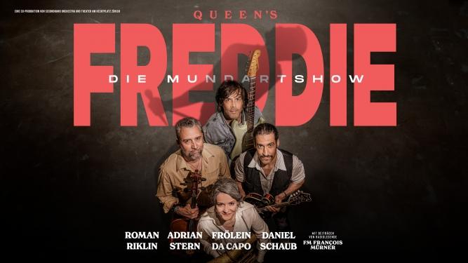 Freddie - Die Mundartshow Aegerihalle Unterägeri Billets