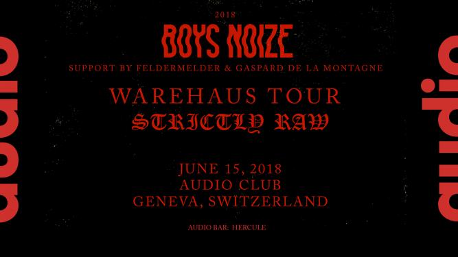 Boys Noize Audio Club Genève Tickets