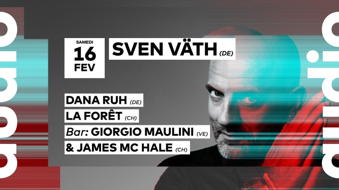 Sven Väth - Dana Ruh Audio Club Genève Billets