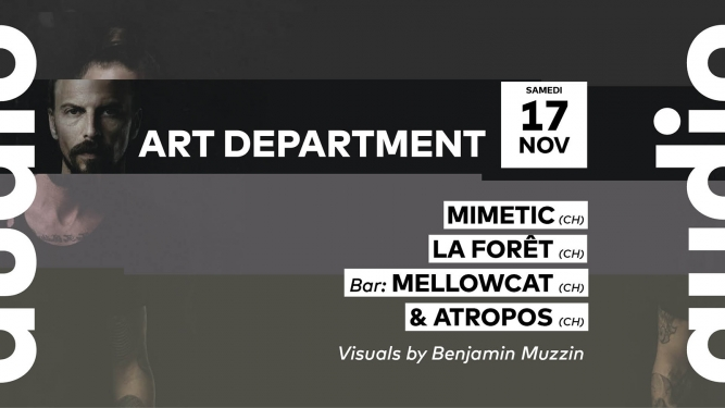 Art Department - Mimetic - La Forêt Audio Club Genève Biglietti