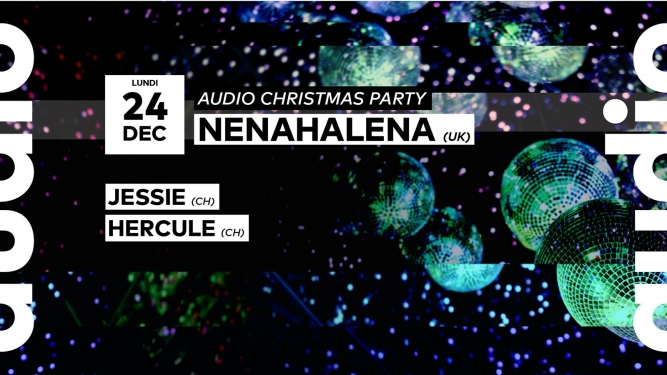 Audio Christmas Party Audio Club Genève Billets