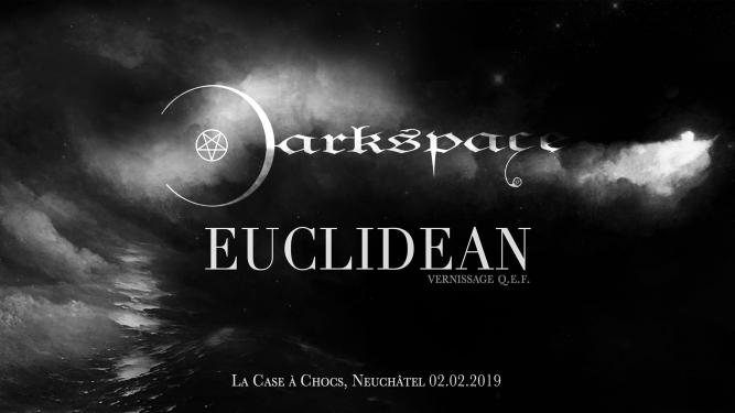 Darkspace - Euclidean Case à Chocs Neuchâtel Billets