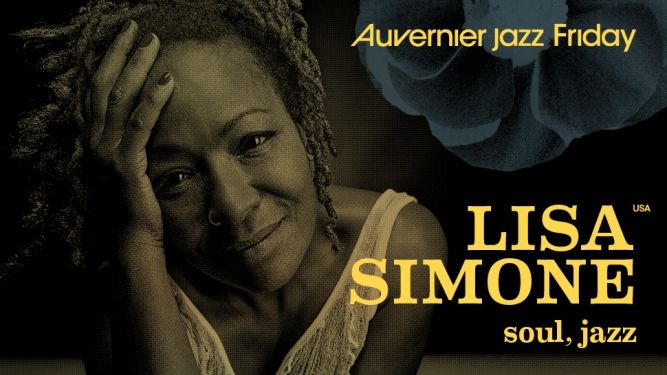 Lisa Simone // Auvernier Jazz Friday Case à Chocs Neuchâtel Billets