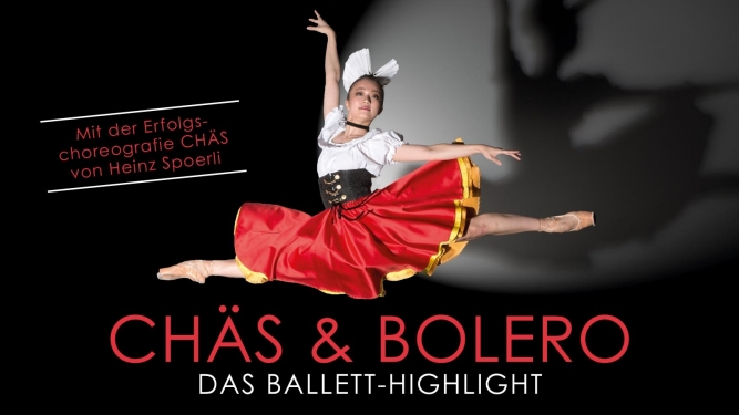Chäs & Bolero - Das Ballett-Highlight MAAG Halle Zürich Tickets