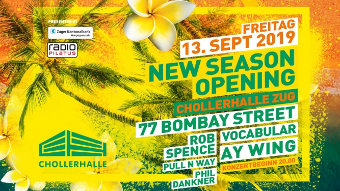 New Season Opening - 77 Bombay Street Chollerhalle Zug Tickets