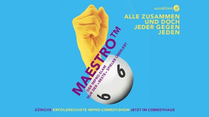 Maestro™ ComedyHaus Zürich Billets