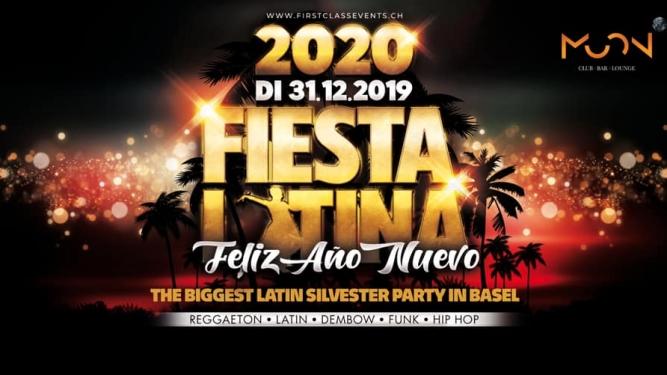 "'""Fiesta Latina New Year's Eve 2020'"" Moon Club Basel Tickets"