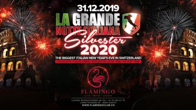 La Grande Notte Italiana New Years Eve 2020 Club Flamingo Zürich Tickets