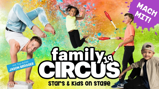 Family Circus 19 DAS ZELT Diverse Locations Billets