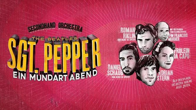 SGT. Pepper - Ein Mundartabend DAS ZELT Bern Biglietti